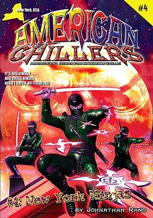 American Chillers #4: New York Ninjas