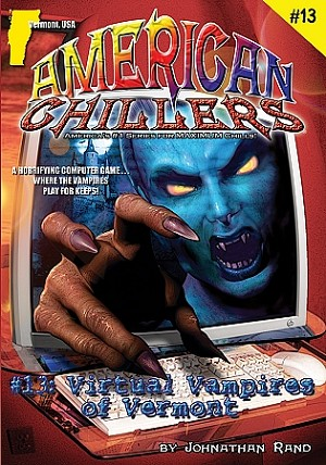 American Chillers #13: Virtual Vampires of Vermont
