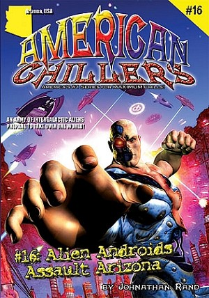 American Chillers #16: Alien Androids Assault Arizona