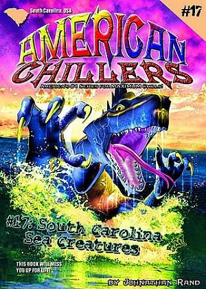 American Chillers #17: South Carolina Sea Creatures