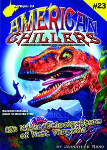 American Chillers #23: Wicked Velociraptors of West Virginia