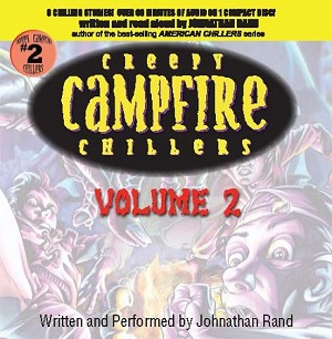 Creepy Campfire Chillers Vol. 2