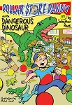 Dollar Store Danny & and the Dangerous Dinosaur