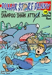 Dollar Store Danny & and the Shampoo Shark Attack